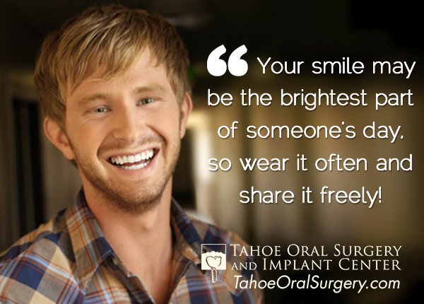 Dental Sayings And Quotes Tahoe Oral Surgery